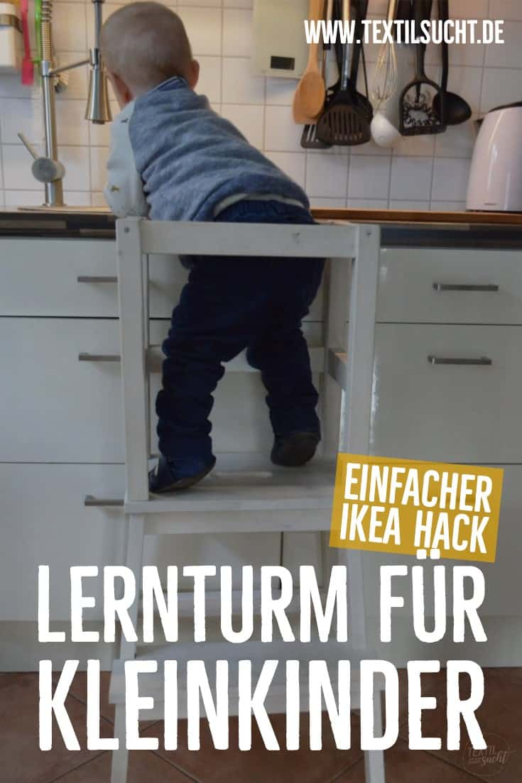 Ikea Hack Diy Bauanleitung Lerntower Fur Kleinkinder Textilsucht