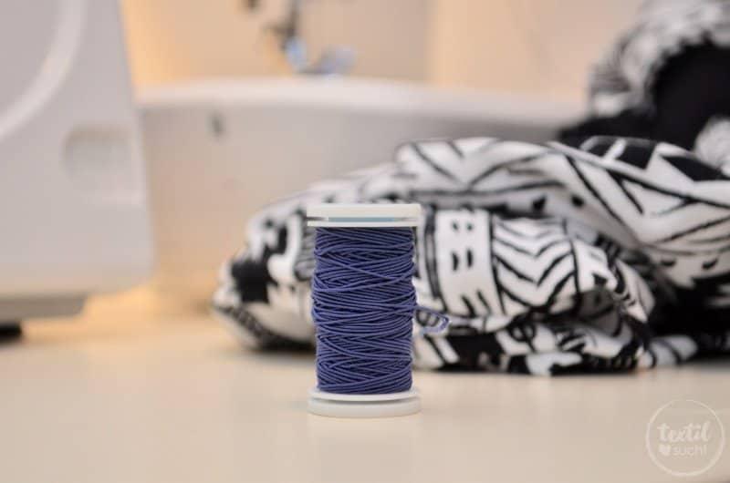 Nähgrundlagen: Welches Garn für welche Naht - Gummifaden | textilsucht.de
