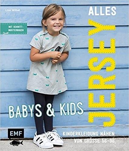 Alles Jersey - Babys & Kids Kinderkleidung nähen