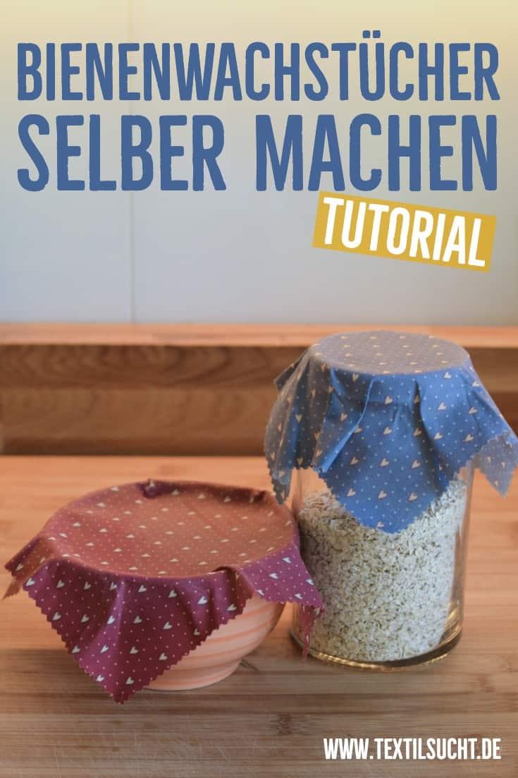 Bienenwachstücher selber machen - Schritt für Schritt Anleitung - textilsucht.de